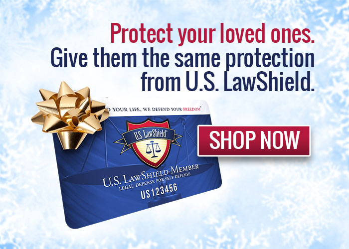 Protect Your Loved Ones - Give them the same protection from U.S. LawShield - Shop Now